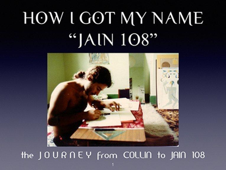 How I Got My Name JAIN 108